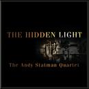 The Hidden Light/Andy, Statman Bruce Barth, Scott Lee, Bob Weiner