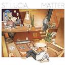 Matter/St. Lucia