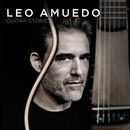 Guitar Stories/Leo Amuedo