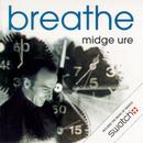 Breathe/Midge Ure