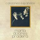 Canciones Espanolas/Maria Dolores Pradera