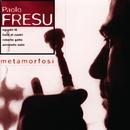 Metamorphosi/Paolo Fresu