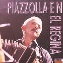 Piazzolla En El Regina/Astor Piazzolla