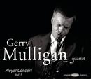 Pleyel Concert Vol.1/Gerry Mulligan