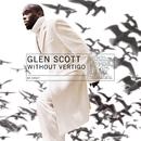 Without Vertigo/Glen Scott