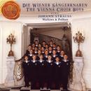 The Vienna Choir Boys Sing Johann Strauss Waltzes and Polkas/Die Wiener Sängerknaben