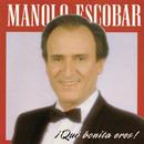 Ique Bonita Eres!/Manolo Escobar
