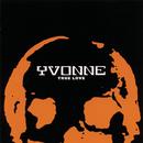 True Love/Yvonne