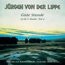 Gute Stunde - Lyrik & Musik Teil 2/Jürgen von der Lippe