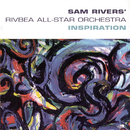 Inspiration/Sam Rivers