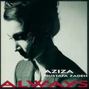 Always/Aziza Mustafa Zadeh