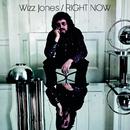 Right Now/Wizz Jones