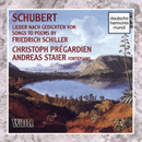 Schubert: Songs To Poems By Schiller/Christoph Prégardien