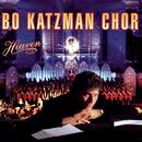 Heaven/Bo Katzman Chor