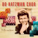 Miracles/Bo Katzman Chor