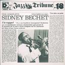 The Complete Sidney Bechet Vol. 3/4 (1941) - Jazz Tribune No. 18/Sidney Bechet
