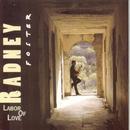 Labor Of Love/Radney Foster