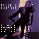 The Malcolm X Jazz Suite/Terence Blanchard