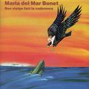 Bon Viatge Faci La Cadernera/Maria Del Mar Bonet