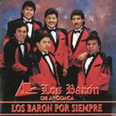 Los Baron Por Siempre/Los Baron De Apodaca