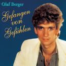 Gefangen von Gefühlen/Olaf Berger