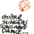 Guitar Slingers Song And Dance/Guitar Slingers