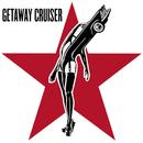 Getaway Cruiser/Getaway Cruiser