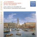 A La Ferrarese: Italian Instrumental Music Of The 15th Century/Schola Cantorum Basiliensis