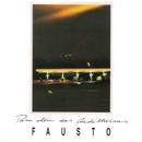 Para Além Das Cordilheiras/Fausto