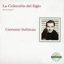 La Coleccion Del Siglo/Genaro Salinas