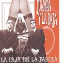La Paja En La Farola/Juampa Y La Raja