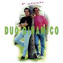 P'Alante/Duo Dinamico