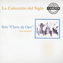 La Coleccion Del Siglo/Son Clave de Oro