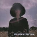 Evolution/Barusta