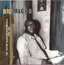 The Victor/Bluebird Recordings: 1945-1947/Big Maceo