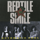 Automatic Cool/Reptile Smile