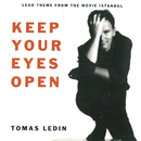 Keep Your Eyes Open/Tomas Ledin
