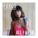 All I Need (Japan version)/Foxes