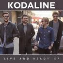 Live and Ready - EP/Kodaline
