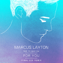 For You (Final DJS Remix) feat.Tin Sparrow/Marcus Layton