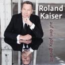 Auf den Kopf gestellt/Roland Kaiser