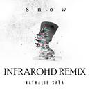 Snow (Infrarohd Remix)/Nathalie Saba