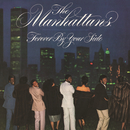Forever by Your Side (Expanded Version)/The Manhattans
