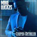Couper détailler (Titre bonus)/Mike Lucazz