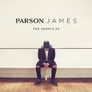 The Temple EP/Parson James