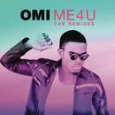 Me 4 U: The Remixes/OMI