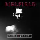 Kings & Queens/Bielfield