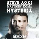 Hysteria (Remixes)( feat.Matthew Koma)/Steve Aoki