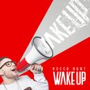 Wake Up/Rocco Hunt