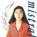 mistral/岡村 孝子